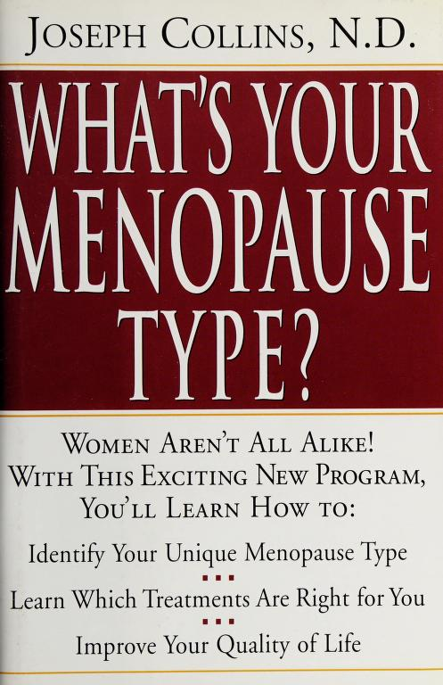 What's your menopause type? by Collins, Joseph N.D.