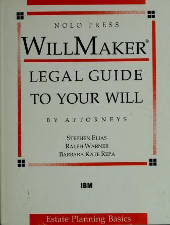 Cover of: WillMaker | Robert W. Bergstrom, Stephen Elias, Ralph Warner, Barbara Kate Repa